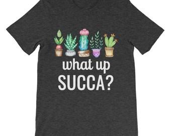 What Up Succa Succulent Shirt Aloe Cactus Plant Lover T Shirt