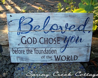 Rustic Signs, Ephesians 1:4, Plank Signs, Wood Signs, Inspirational Sayings, Typography, Religious Signs, Scripture Signs, Family Wall Art