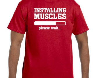 Installing muscles please wait funny work out shirt t-shirt tee hoodie