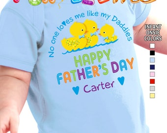 Happy Father's Day - No One Loves me Like my Daddies - Bodysuit - Boys - Personalized with Name (Gay / Lesbian / 2 Daddies)
