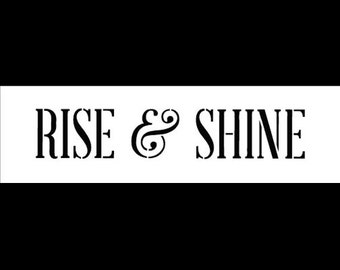 Rise and Shine-Word Stencil-Select Size-SKU: STCL675