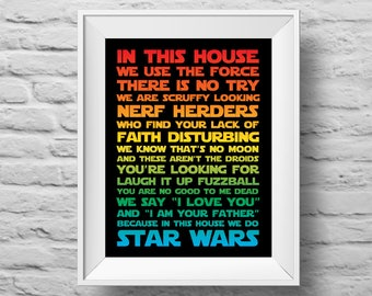 IN THIS HOUSE...Star Wars inspired rainbow unframed art print Typographic poster, inspirational print, wall decor, quote art. (R&R0171)