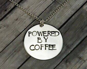 Coffee Necklace - Hand Stamped Powered By Coffee Necklace - Novelty Gift - Coffee Lovers Gift - Funny Girl Gift - Quirky Gift - Christmas