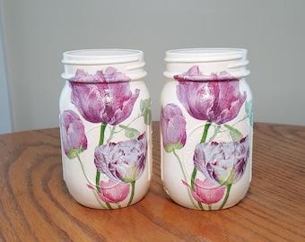 Tulips Jar,Set Of 2 Mason Jars,Decoupage,Hand Painted,Mason Jar Vase,Mason Jar Decor,Utensil Holder,Kitchen Decor,Spring Decor,Cottage Decor