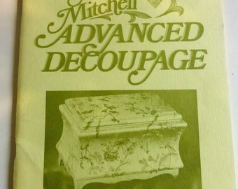 Vintage Book Marie Mitchell Advanced Decoupage