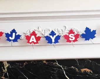 "6 Foot - Toronto Blue Jays Inspired ""Go Jays Go"" Banner -  3.5"" Leaf"