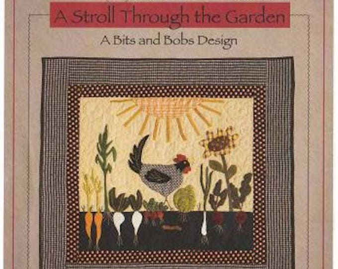 """Pattern: Wool Applique """"A Stroll Through the Garden"""" by Timeless Traditions by Norma Whaley"""