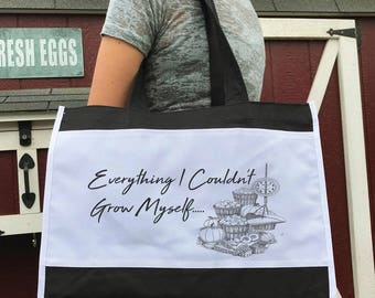 Everything I Couldn't Grow Farmers Market Tote Bag by Farm Wear