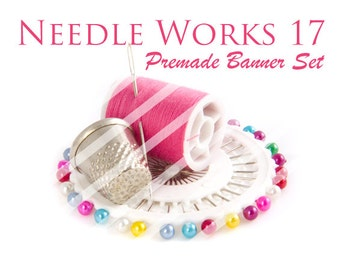 """Banner Set - Shop banner set - Premade Banner Set - Graphic Banners - Facebook Cover - Avatars - Bisiness Card - """"Needle Works 17"""""""
