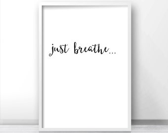 Minimalist Wall Art Print Just Breathe, Instant Download Art, Inspirational Wall Art Printable Home Decor, Typography Quote,Wall Print Quote