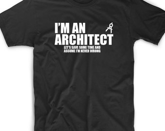 Funny T Shirt Tee I'm An Architect Gift Funny Geek Nerd Robotics Engineer Gift Funny Cute Geek Nerd Robot Math Building Architecture