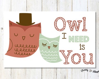Owl I Need Is You - Just Because - Love Card