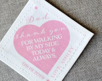 Tie Patch • Father of the Bride • Personalized Dad Gift • Gift for Dad • Thank you for walking by my side • Suit Label • to dad from bride