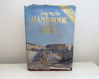 Eerdman's Handbook to the Bible, 1978 edition, dust cover, hard cover book, book instription, holy lands, bible history, religious studies