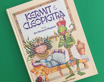 1981 Kermit & Cleopigtra - Starring Jim Henson's Muppets - Hardcover Book