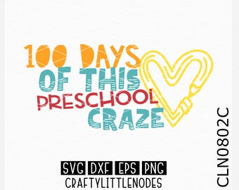 Preschool svg, Pre-k svg, Prek svg, 100 days of this, Craze svg, 100 days of school svg, 100th day svg, 100 days svg, 100th day of school