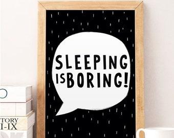 Sleeping is boring, Typography nursery, Nursery art, Kids room decor, Nursery wall decor, Baby room decor, Black and white, Kids modern art