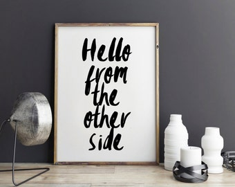 Adele quote, hello song quote, song lyric art, wall art, print, - Hello from the other side dorm room decor, dorm decor