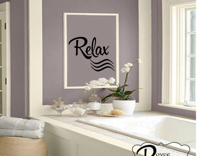 Bedroom Wall Decals - Bathroom Decal -Relax Vinyl Wall Decal - Bedroom Wall Decal - Bedroom Decor - Bathroom Decor - Bathroom Wall Decal