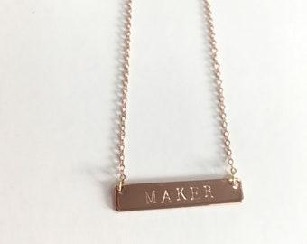 Maker Hand Stamped Necklace Bar 16K Gold Rose Gold, Gold, Platinum Silver