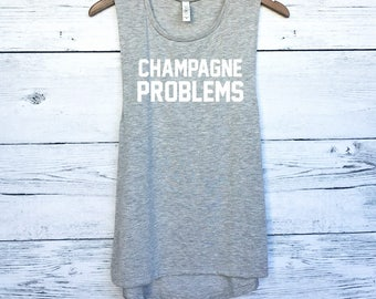 Champagne Problems Muscle Tank Top - Champagne Tank Tops - Champagne Shirts - Celebration Shirts - Party Shirts - Champagne Tops