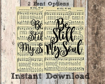 LDS Wall Art- Be Still My Soul Hymn Printable- Instant Download- Home decor- LDS Sign- Music Room Decor- Nursery Decor