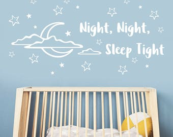 Nursery Wall Decal, Good Night Decal, Baby Quotes, Kids Wall Decor, Baby Wall Stickers, Quotation wall decal