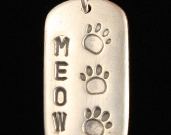 Cat Lover's Tag Necklace - Meow - Paws - Cat Tracks - Crazy Cat Lady - Fine Silver - Hand Made Artisan Jewelry - ME Designs