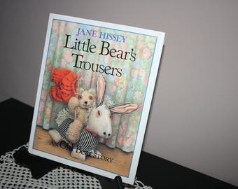 Little Bear's Trousers, Jane Hissey, 1987 Hardback Book, An Old Bear Story