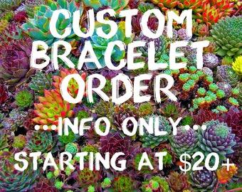Custom Beaded Bracelet Order ***INFO ONLY***