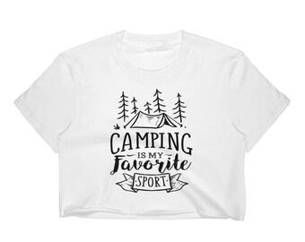Camping Is My Favorite Sport, Crop Top, Camp Shirt, Camping Shirt, Womens Camping Shirt, Camping Gift, Hiking Shirt, Hiking Gift, Camp Gift