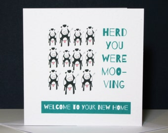 Funny new home card, cow moving card, Welcome To Your New Home Card, moving card, new home card, you're moving card, moving card,