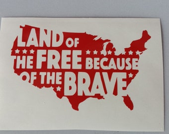 PATRIOTIC MILITARY USA * Vinyl Car Window Decal .. Free Shipping * Land of the Free Thank You Brave Military Proud America