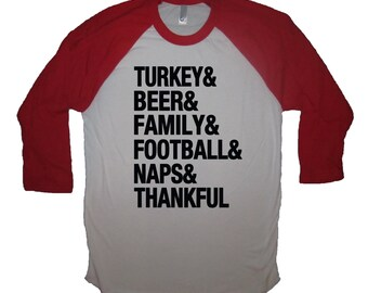 raglan sleeve turkey and beer football naps family thankful thanksgiving day mens womens holiday party shirt tee top day kids table cool new