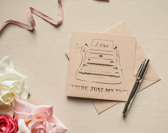 Just My Type Papercut Card, Typewriter, Anniversary / Wedding,  Greetings Card
