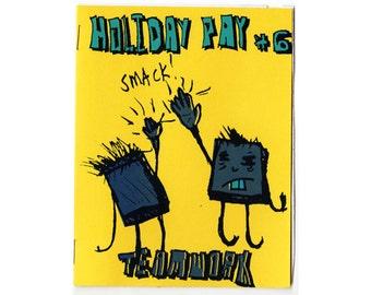 Holiday Pay 6 - zine