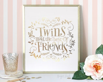 8x10 - Gold or Silver Foil -  'Twins Make the Best of Friends' - Metallic Art Print
