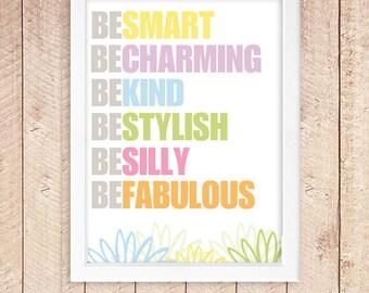Be Smart - Inspirational -  // DIY Printable // Instant Digital Download // 8 x 10 printable // home deco-typography-Love art word