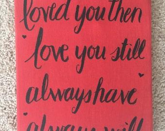 Love you still Canvas