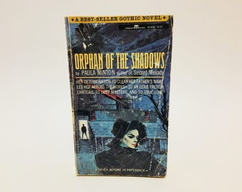 Vintage Gothic Romance Book Orphan of the Shadows by Paula Minton 1965 Paperback