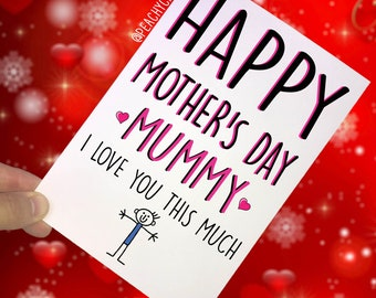 Mother's Day Cards For Mummy, Mummy I Love You This Much, Mummy Card From Son, Card For Mummy Card For Mum Greeting Cards Mother's Day PC334