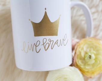 Gold Foil Hand Lettered Inspirational Mug