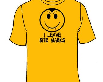 I Leave Bite Marks Vampire Smiley Face T-Shirt. Funny Fangs Halloween Costume Scary Cool T Shirt Nerdy Geeky Novelty Parody Gift Awesome Tee