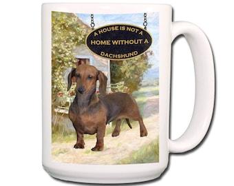Dachshund a House is Not a Home Extra Large 15 oz Coffee Mug No 1