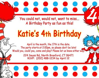 Dr Seuss Birthday Invitation - 4x6 or 5x7 size - You Print and Save