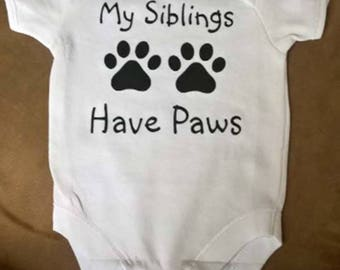 My Siblings have Paws Baby Bodysuit / Romper - 0-3 months White