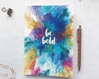 Be Bold - A5 notebook with 36 lined pages, rainbow notebook, motivational notebook, recycled notebook, pretty notebook, small notebook