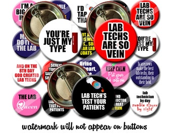 MLT LT Lab Tech Button set  Humor Funny  Pin Back Button Party Favors  1.25 inch Buttons Medical Lab Technician
