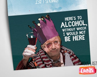 DOWNLOAD (pdf) Here's to alcohol! Harry Potter: Arthur Weasley - Christmas / Birthday / General greetings Card