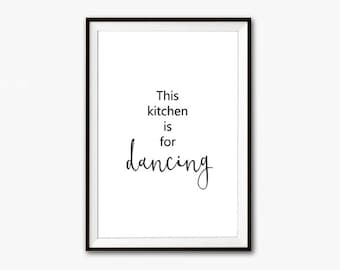 This kitchen is for dancing, kitchen wall decor, kitchen wall art, humor, funny printables, funny kitchen art, typography prints, wall art
